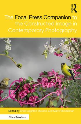 focal press companion to the constructed image in contemporary photography
